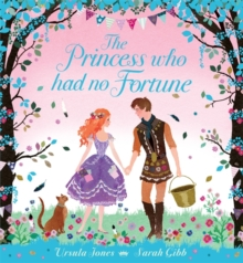 The Princess Who Had No Fortune, Paperback Book