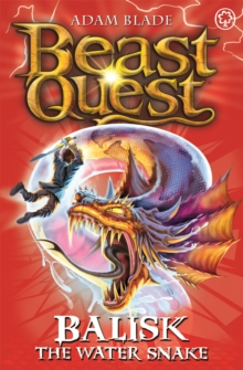 Beast Quest: Balisk the Water Snake : Series 8 Book 1, Paperback / softback Book
