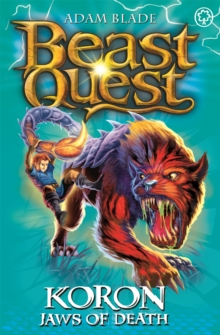 Beast Quest: Koron, Jaws of Death : Series 8 Book 2, Paperback Book