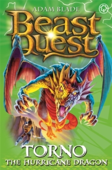Beast Quest: Torno the Hurricane Dragon : Series 8 Book 4, Paperback / softback Book