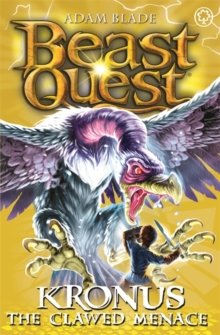Beast Quest: Kronus the Clawed Menace : Series 8 Book 5, Paperback Book
