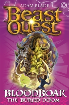 Beast Quest: Bloodboar the Buried Doom : Series 8 Book 6, Paperback Book