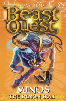 Beast Quest: Minos the Demon Bull : Series 9 Book 2, Paperback Book