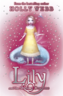Lily: Lily and the Shining Dragons : Book 2, Paperback Book