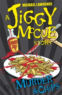 Jiggy McCue: Murder & Chips, Paperback / softback Book
