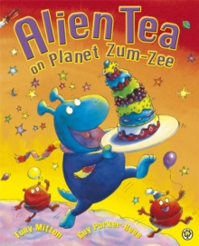 Alien Tea on Planet Zum-Zee, Paperback Book