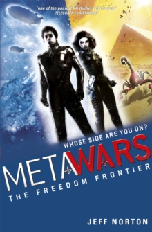 MetaWars: The Freedom Frontier : Book 4, Paperback Book