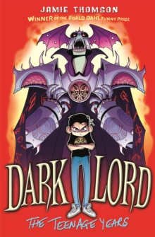 Dark Lord: Dark Lord: The Teenage Years : Book 1, Paperback Book