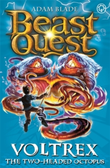 Beast Quest: Voltrex the Two-headed Octopus : Series 10 Book 4, Paperback Book
