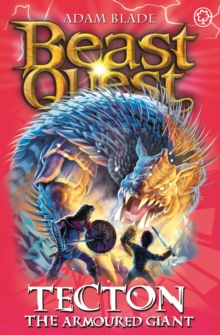 Beast Quest: Tecton the Armoured Giant : Series 10 Book 5, Paperback Book