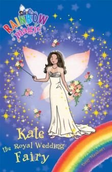 Rainbow Magic: Kate the Royal Wedding Fairy : Special, Paperback Book