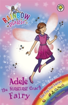 Adele the Singing Coach Fairy : The Pop Star Fairies Book 2, Paperback Book