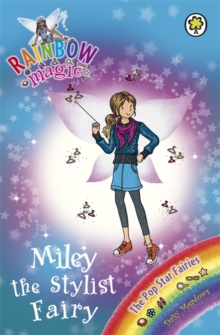 Rainbow Magic: Miley the Stylist Fairy : The Pop Star Fairies Book 4, Paperback Book