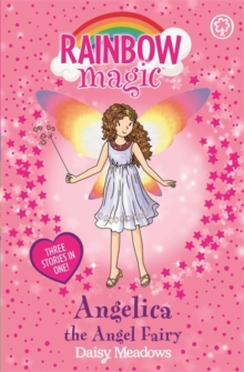 Rainbow Magic: Angelica the Angel Fairy : Special, Paperback Book