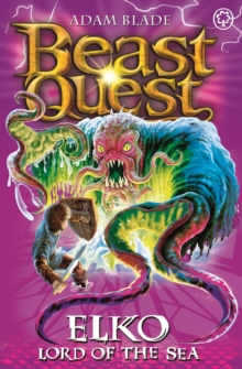Beast Quest: Elko Lord of the Sea : Series 11 Book 1, Paperback Book