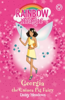 Georgia The Guinea Pig Fairy : The Pet Keeper Fairies Book 3, EPUB eBook