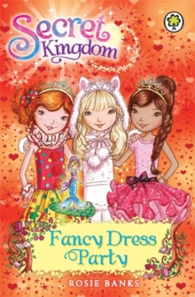 Secret Kingdom: Fancy Dress Party : Book 17, Paperback Book