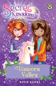 Secret Kingdom: Unicorn Valley : Book 2, Paperback Book