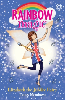 Rainbow Magic: Elizabeth the Jubilee Fairy : Special, Paperback Book