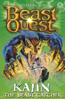Beast Quest: Kajin the Beast Catcher : Series 12 Book 2, Paperback / softback Book