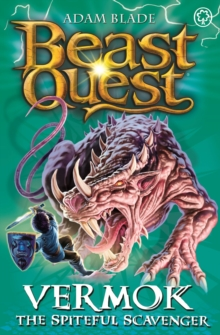 Beast Quest: Vermok the Spiteful Scavenger : Series 13 Book 5, Paperback Book