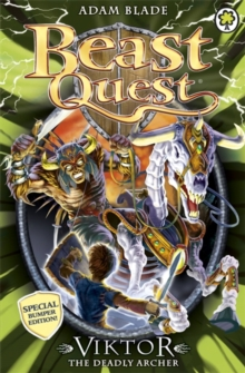 Beast Quest: Viktor the Deadly Archer : Special 11, Paperback Book