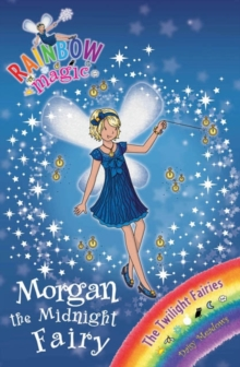 Morgan the Midnight Fairy : The Twilight Fairies Book 4, EPUB eBook