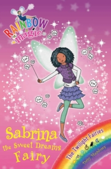 Sabrina the Sweet Dreams Fairy : The Twilight Fairies Book 7, EPUB eBook