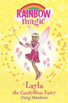 Rainbow Magic: Layla the Candyfloss Fairy : The Sweet Fairies Book 6, Paperback / softback Book