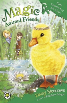 Magic Animal Friends: Ellie Featherbill All Alone : Book 3, Paperback Book