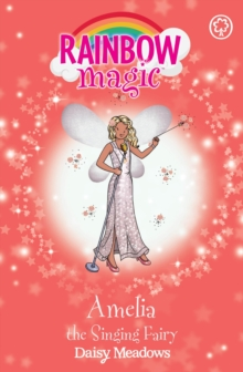 Amelia the Singing Fairy : The Showtime Fairies Book 5, EPUB eBook