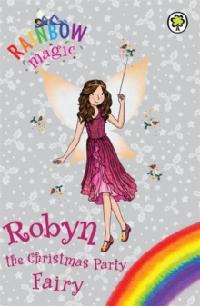 Rainbow Magic: Robyn the Christmas Party Fairy : Special, Paperback Book