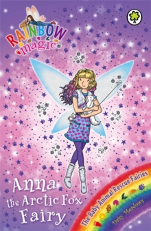 Anna the Arctic Fox Fairy : The Baby Animal Rescue Fairies Book 7, Paperback Book