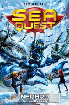Sea Quest: Nephro the Ice Lobster : Book 10, Paperback / softback Book