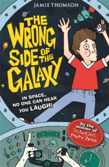 The Wrong Side of the Galaxy : Book 1, Paperback / softback Book