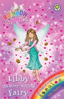 Libby the Story-Writing Fairy : The Magical Crafts Fairies Book 6, EPUB eBook