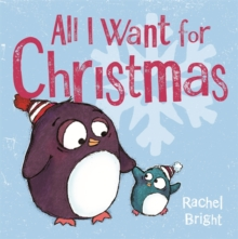 All I Want For Christmas, Paperback / softback Book