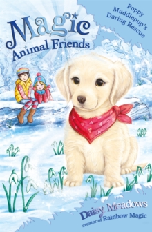 Magic Animal Friends: Poppy Muddlepup's Daring Rescue : Special 1, Paperback / softback Book