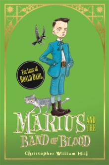 Tales from Schwartzgarten: Marius and the Band of Blood : Book 4, Hardback Book