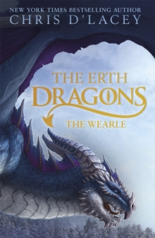 The Erth Dragons: The Wearle : Book 1, Paperback / softback Book