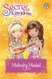 Secret Kingdom: Melody Medal : Book 28, Paperback Book