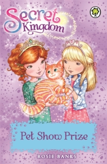 Secret Kingdom: Pet Show Prize : Book 29, Paperback Book