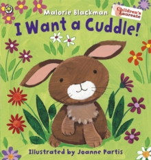 I Want A Cuddle!, Paperback / softback Book