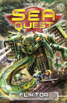 Sea Quest: Fliktor the Deadly Conqueror : Book 21, Paperback / softback Book