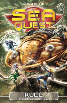 Sea Quest: Kull the Cave Crawler : Book 23, Paperback Book