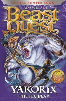 Beast Quest: Yakorix the Ice Bear : Special 16, Paperback Book