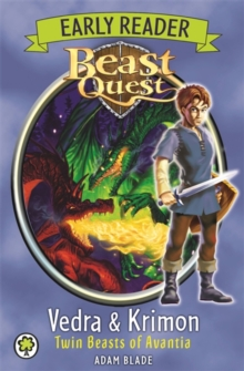 Beast Quest Early Reader: Vedra & Krimon Twin Beasts of Avantia, Paperback / softback Book