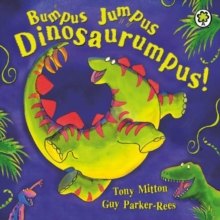Bumpus Jumpus Dinosaurumpus Board Book, Board book Book