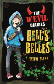 The D'Evil Diaries: Hell's Belles : Book 2, Paperback Book