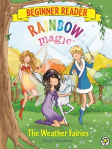 Rainbow Magic Beginner Reader: The Weather Fairies : Book 2, Paperback / softback Book